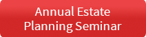 Annual Estate Planning Seminar